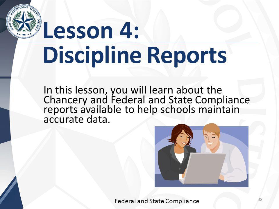 Lesson 4: Discipline Reports