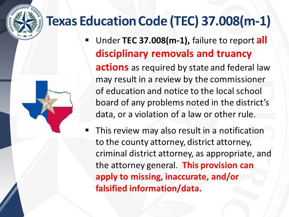 Texas Education Code (TEC) 37.008(m-1)