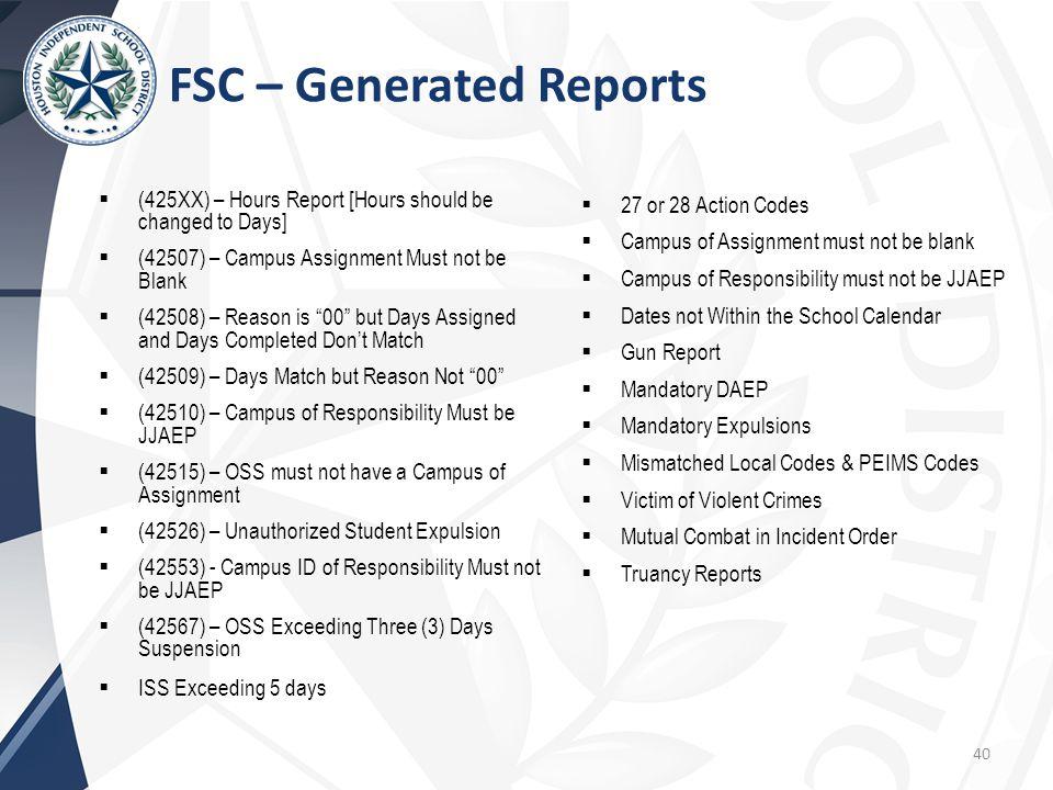 FSC – Generated Reports