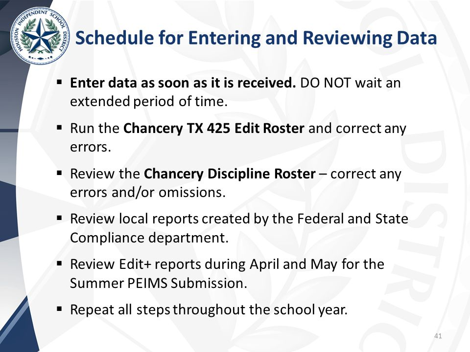 Schedule for Entering and Reviewing Data
