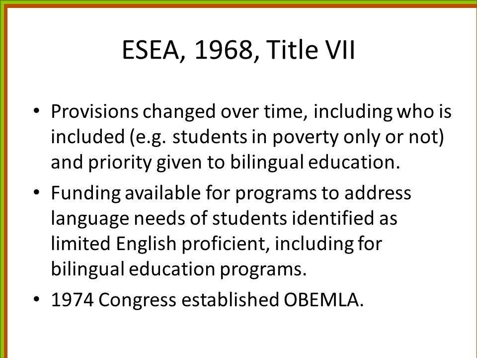 ESEA, 1968, Title VII