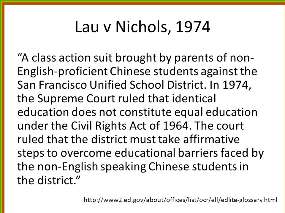 Lau v Nichols, 1974