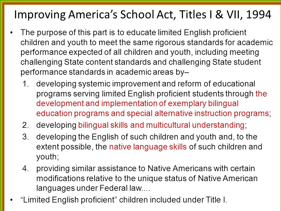Improving America's School Act, Titles I & VII, 1994