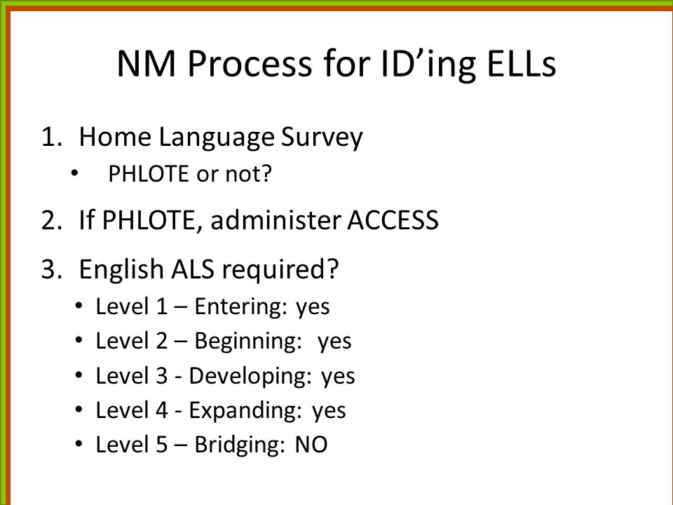 NM Process for ID'ing ELLs