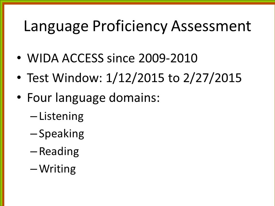 Language Proficiency Assessment