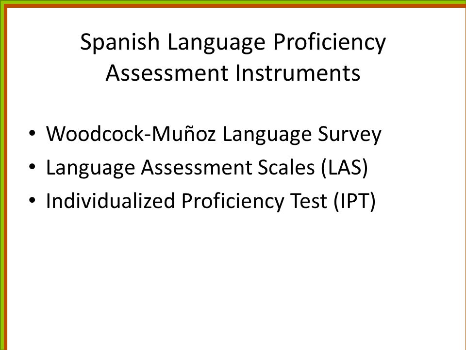 Spanish Language Proficiency Assessment Instruments