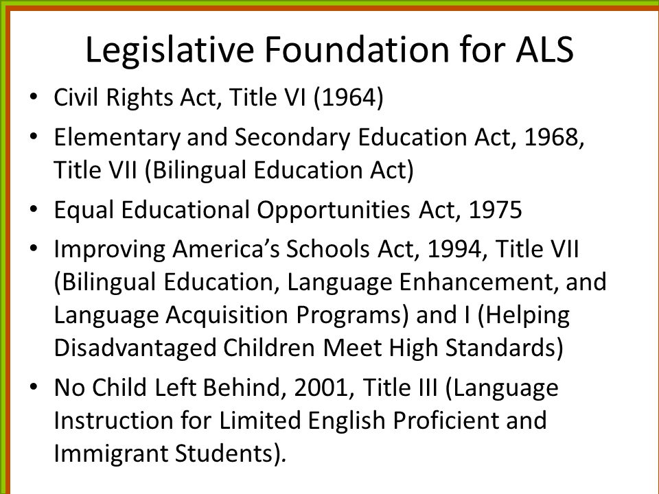 Legislative Foundation for ALS