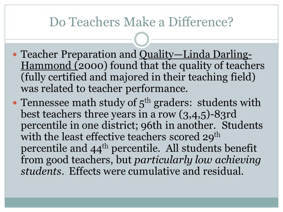 Do Teachers Make a Difference