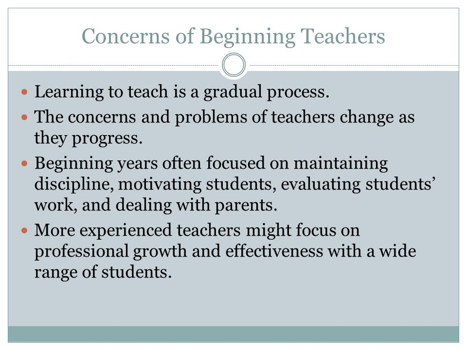Concerns of Beginning Teachers