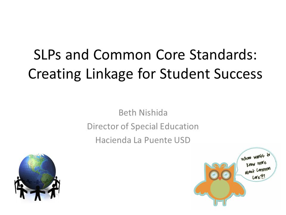 SLPs and Common Core Standards: Creating Linkage for Student Success
