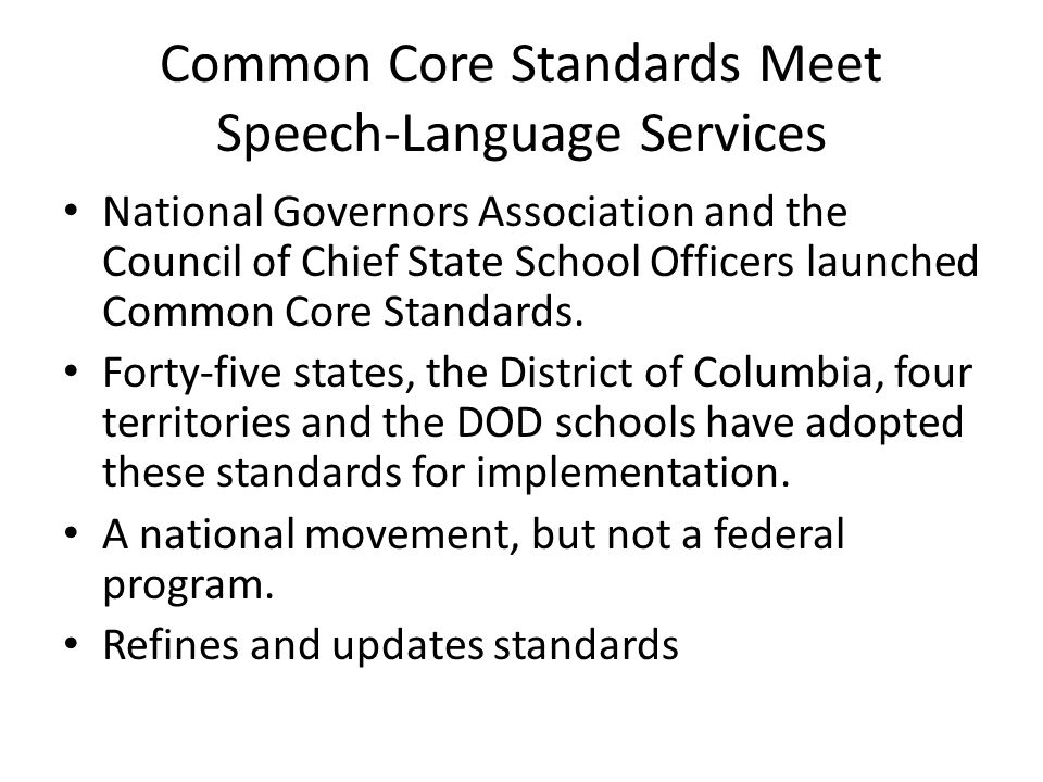 Common Core Standards Meet Speech-Language Services