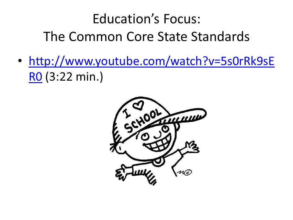 Education's Focus: The Common Core State Standards