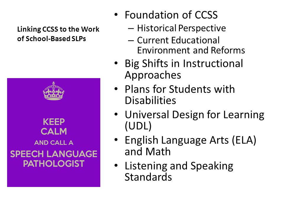 Linking CCSS to the Work of School-Based SLPs