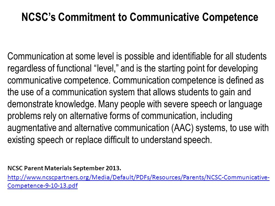 NCSC's Commitment to Communicative Competence