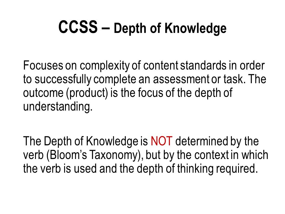 CCSS – Depth of Knowledge