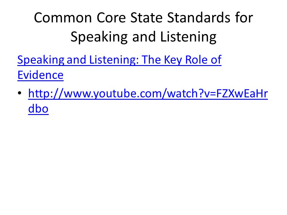 Common Core State Standards for Speaking and Listening