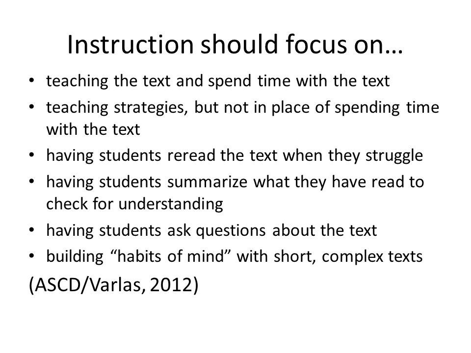 Instruction should focus on…