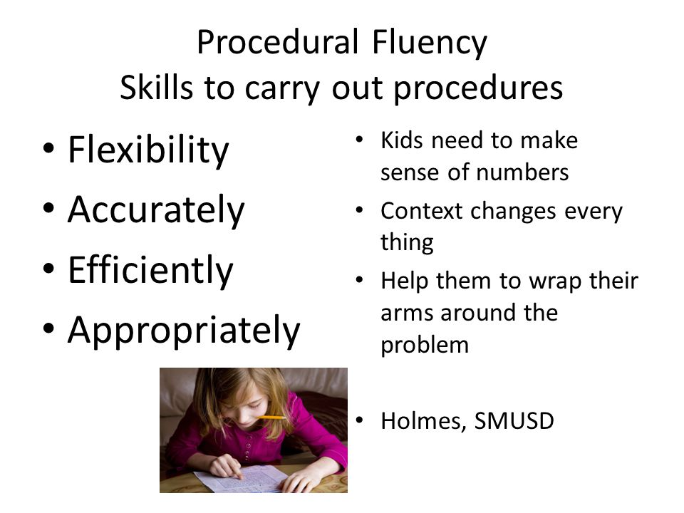 Procedural Fluency Skills to carry out procedures