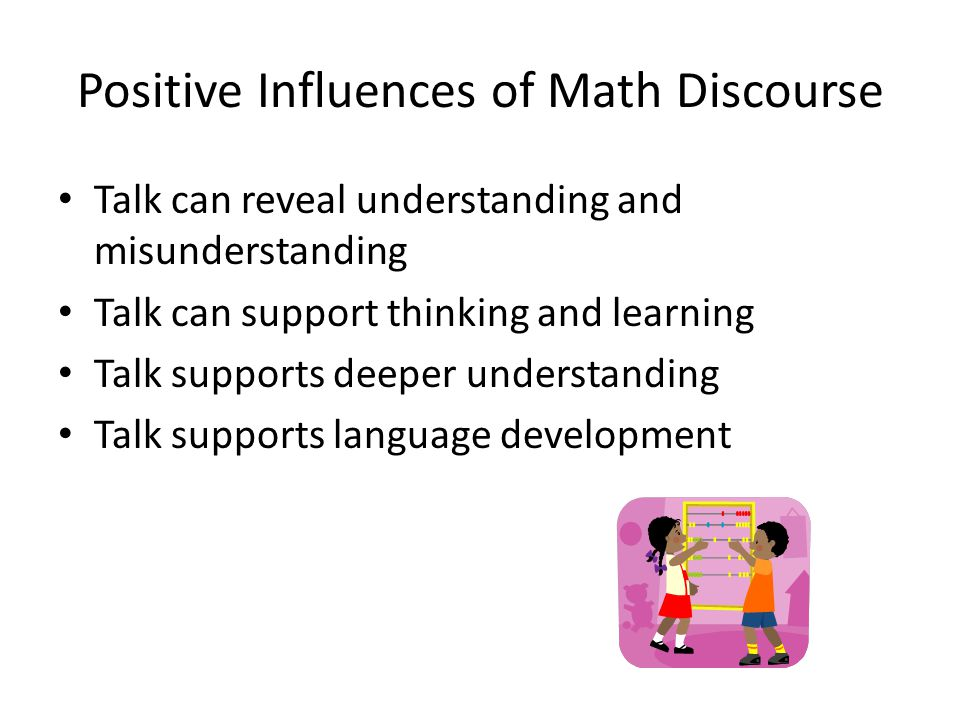 Positive Influences of Math Discourse
