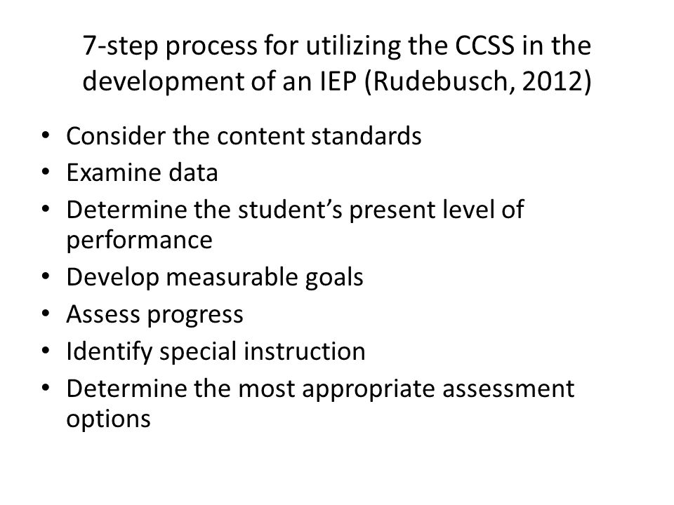 7-step process for utilizing the CCSS in the development of an IEP (Rudebusch, 2012)