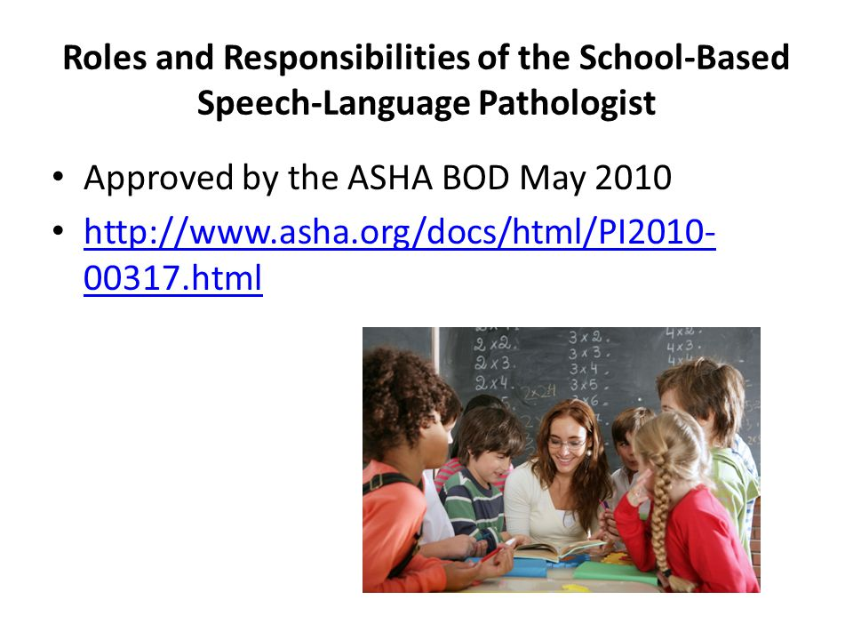 Roles and Responsibilities of the School-Based Speech-Language Pathologist