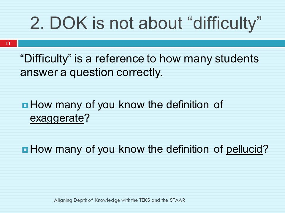 2. DOK is not about difficulty
