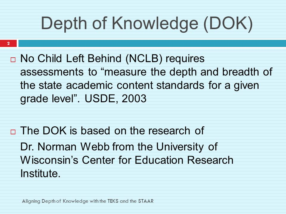 Depth of Knowledge (DOK)