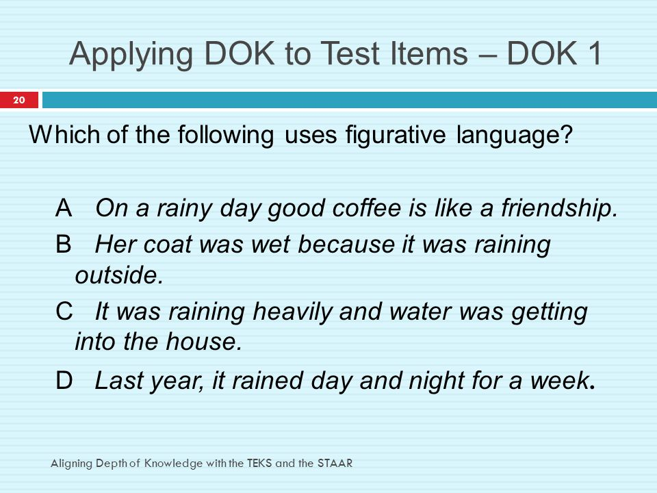 Applying DOK to Test Items – DOK 1