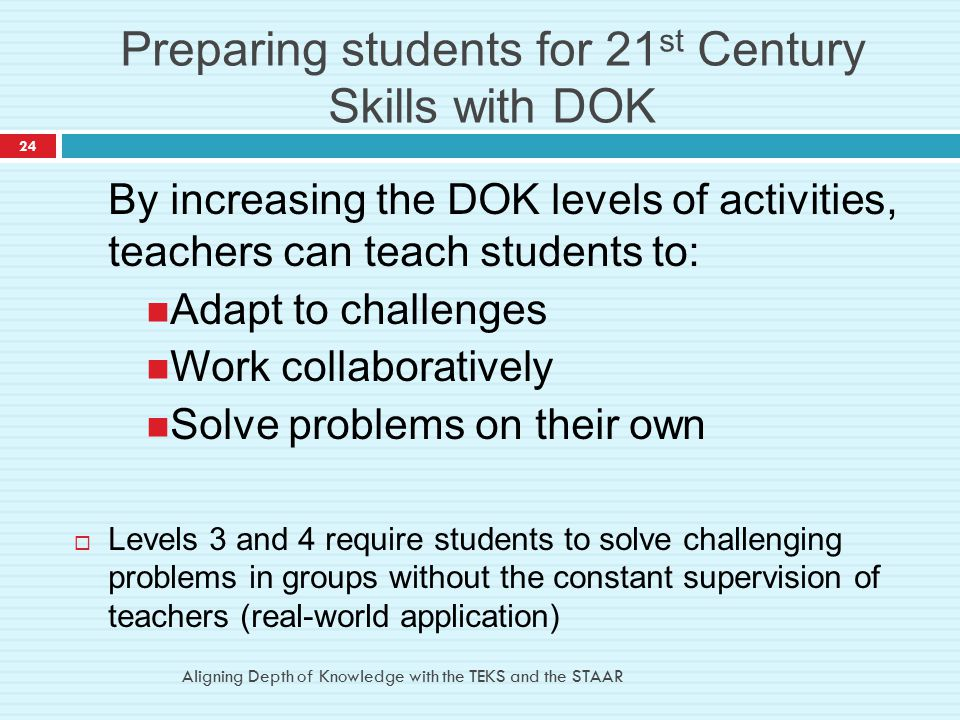 Preparing students for 21st Century Skills with DOK
