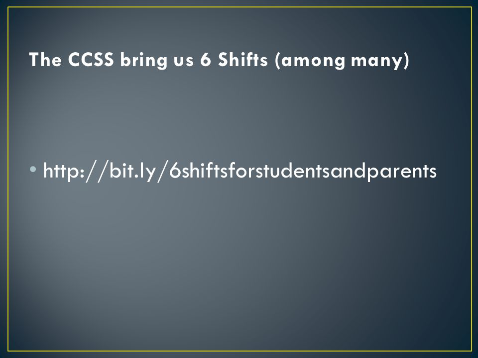 The CCSS bring us 6 Shifts (among many)