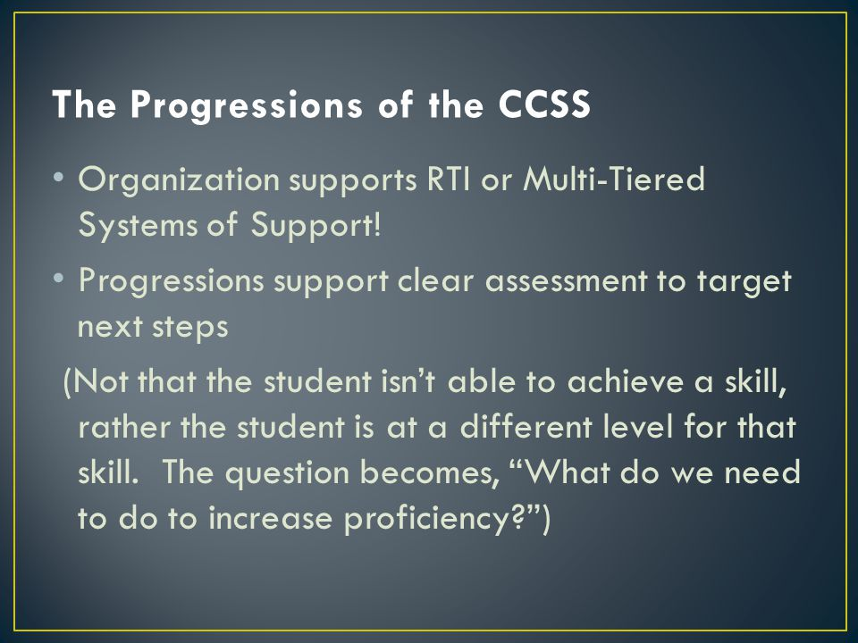 The Progressions of the CCSS