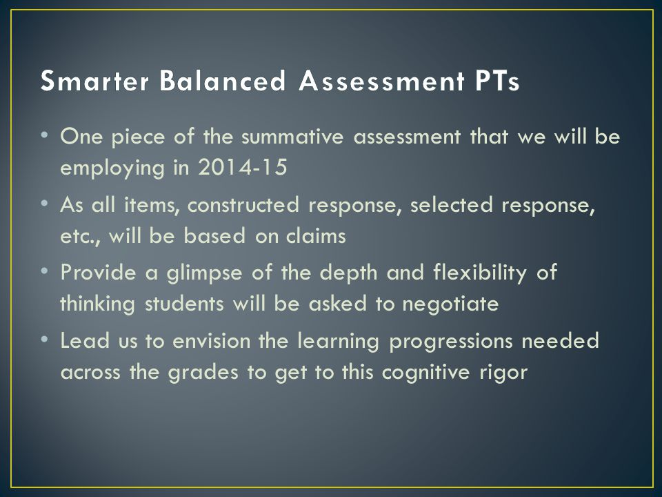 Smarter Balanced Assessment PTs