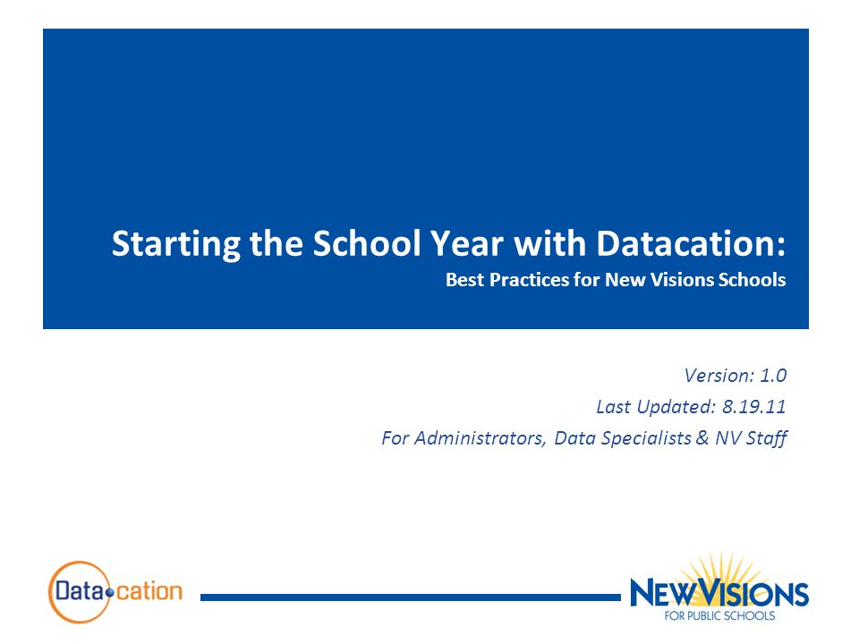 Starting the School Year with Datacation: Best Practices for New Visions Schools