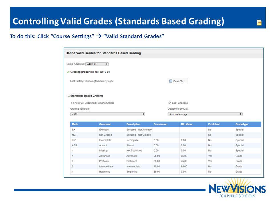 Controlling Valid Grades (Standards Based Grading)