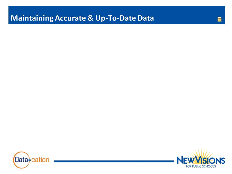 Maintaining Accurate & Up-To-Date Data