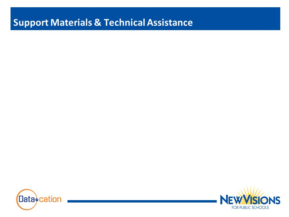 Support Materials & Technical Assistance