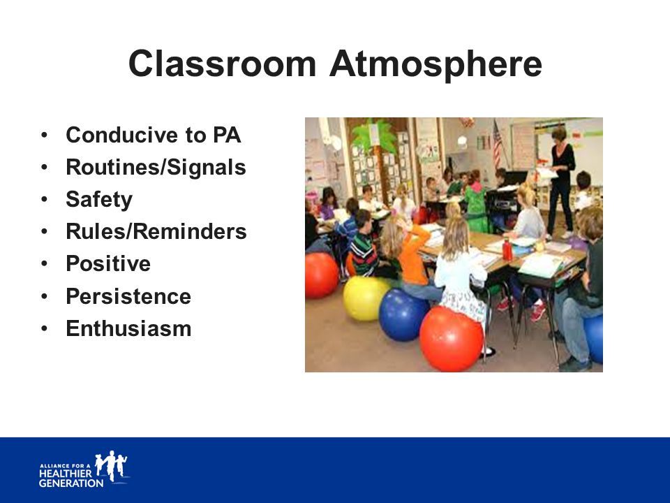 Classroom Atmosphere Conducive to PA Routines/Signals Safety