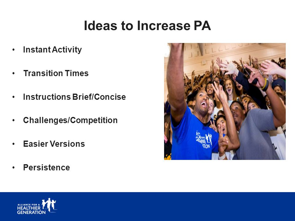 Ideas to Increase PA Instant Activity Transition Times
