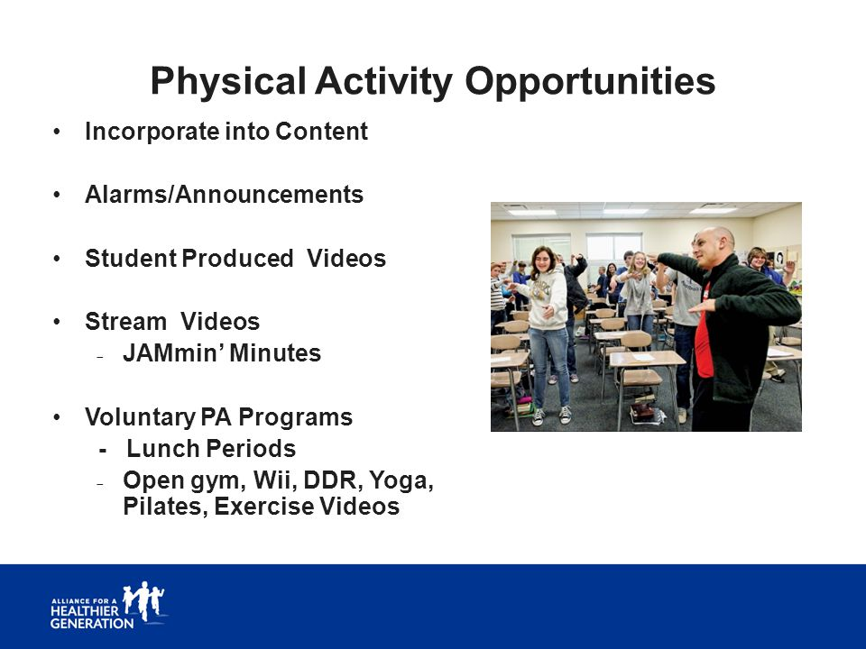 Physical Activity Opportunities