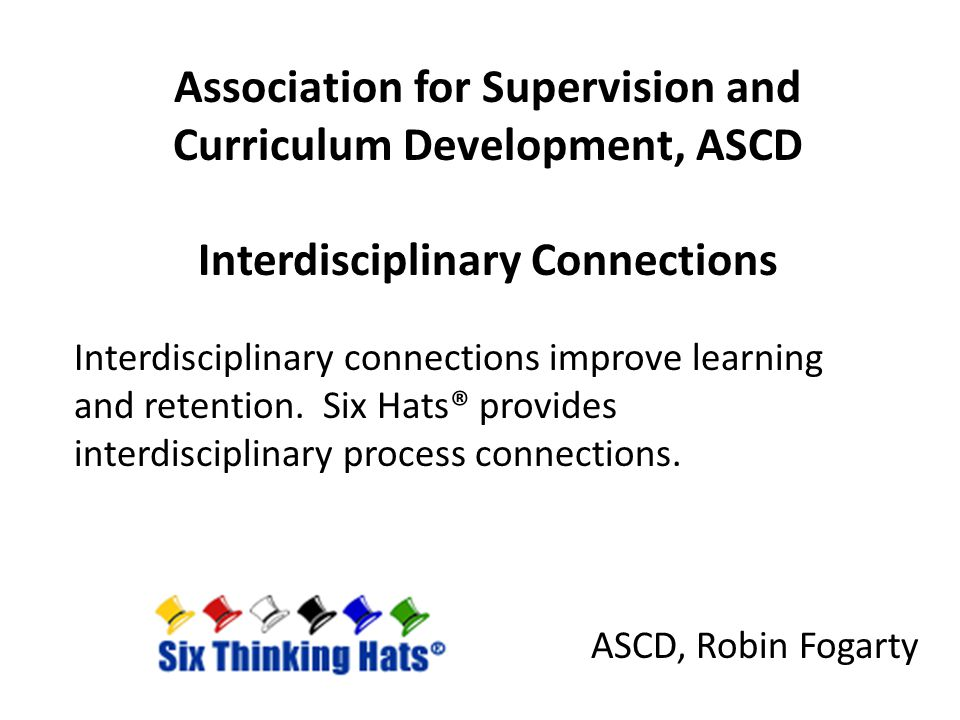 Association for Supervision and Curriculum Development, ASCD Interdisciplinary Connections