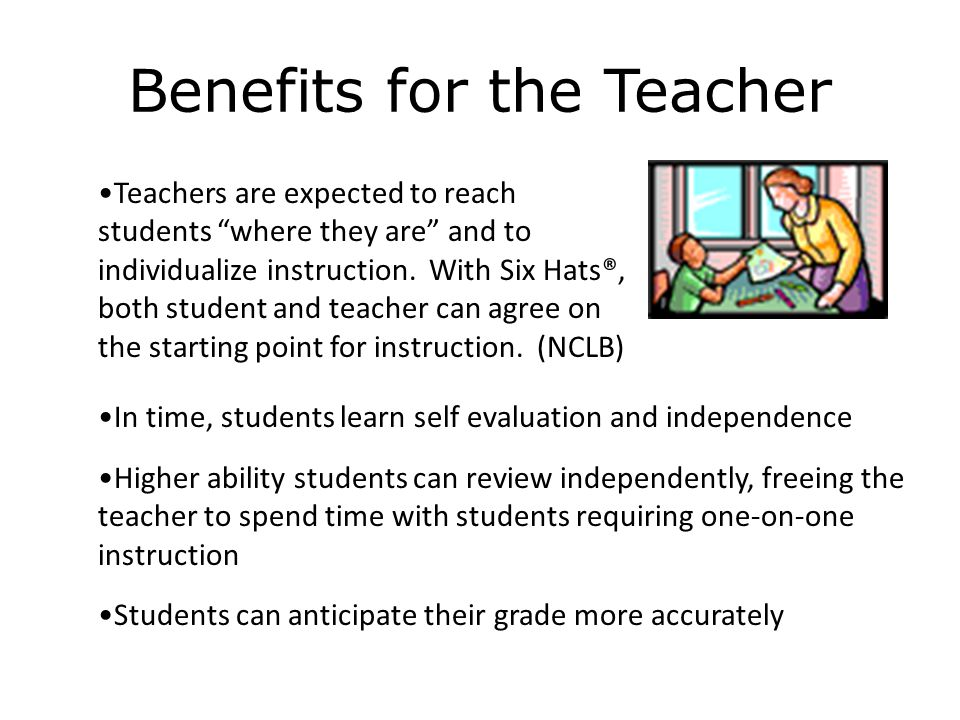 Benefits for the Teacher