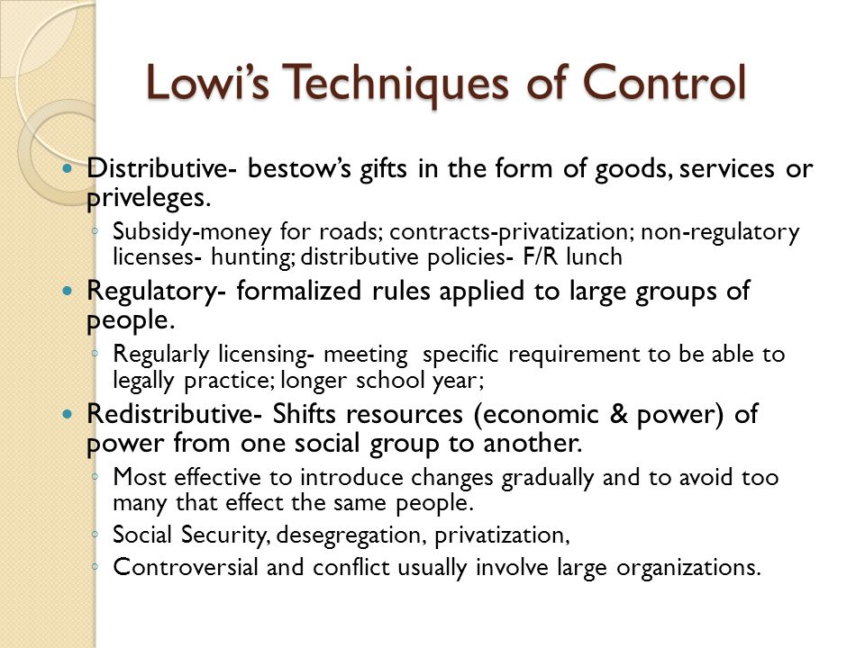 Lowi's Techniques of Control