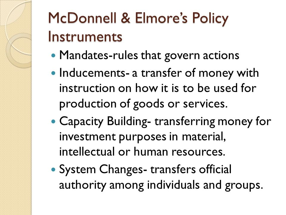 McDonnell & Elmore's Policy Instruments