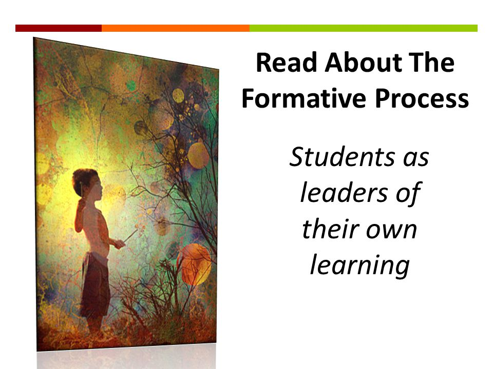 Read About The Formative Process