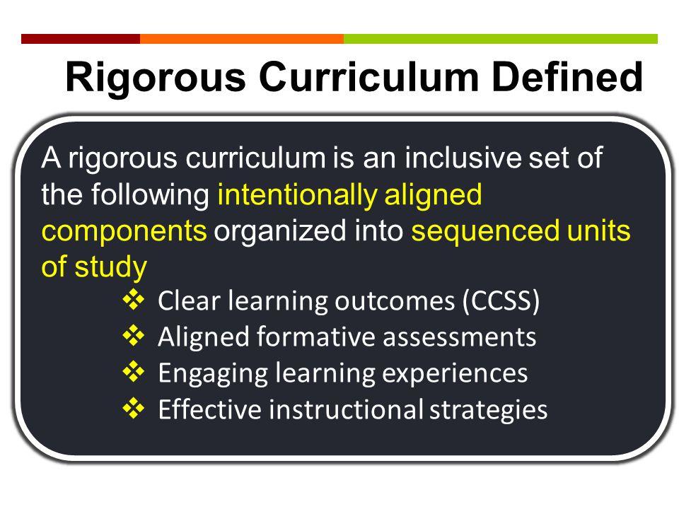 Rigorous Curriculum Defined