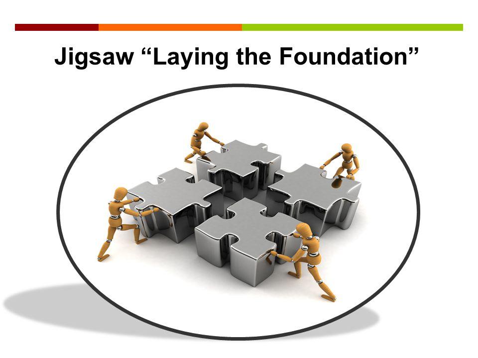 Jigsaw Laying the Foundation