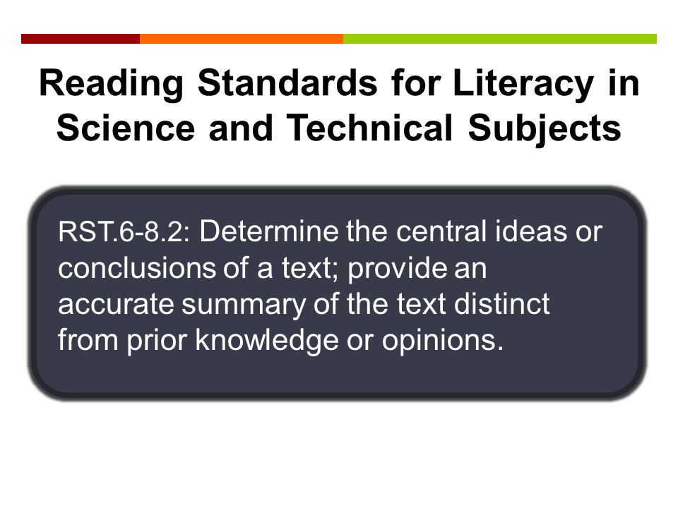 Reading Standards for Literacy in Science and Technical Subjects