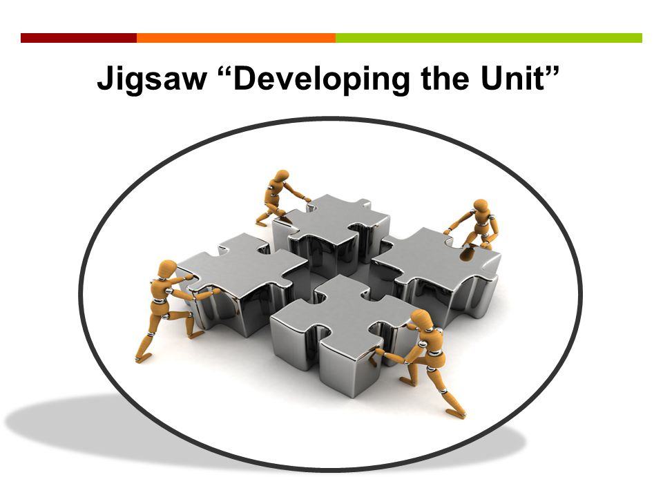 Jigsaw Developing the Unit
