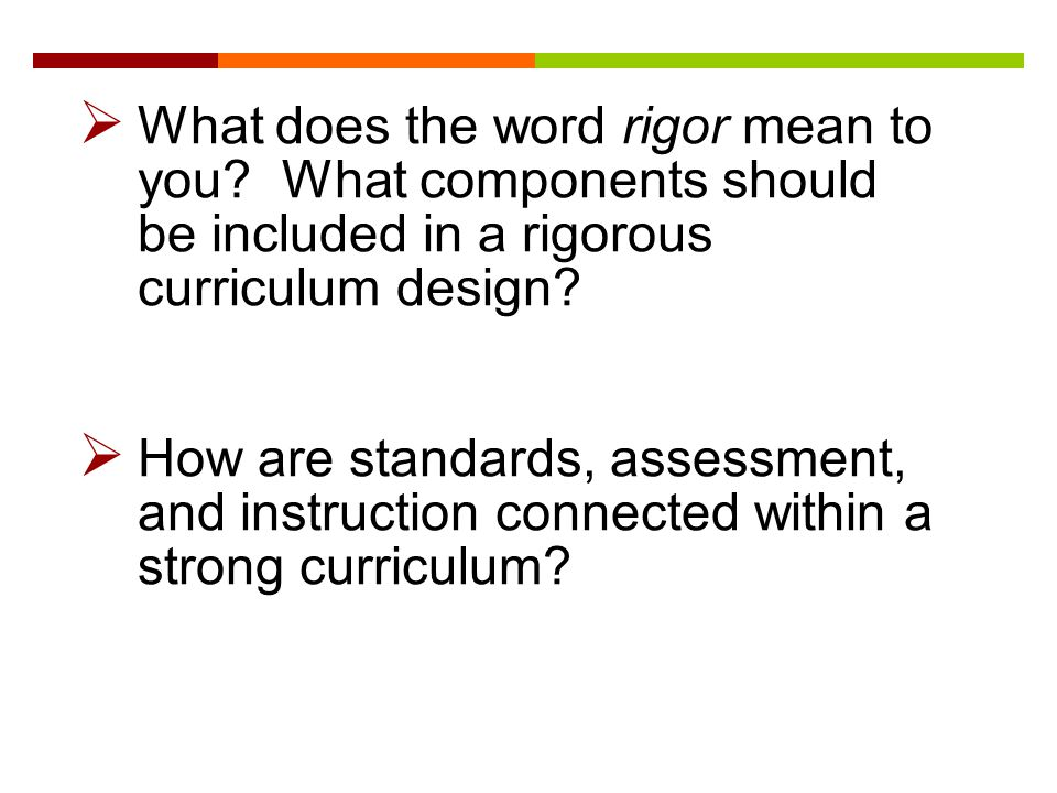 Rigorous curriculum design ppt download 5 what pronofoot35fo Gallery