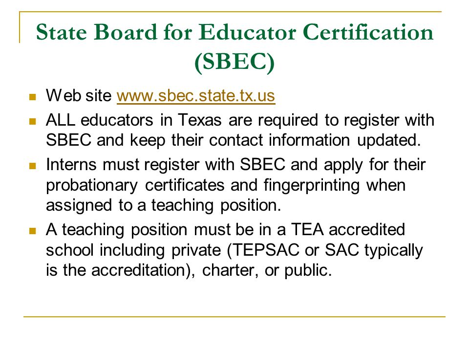 State Board for Educator Certification (SBEC)